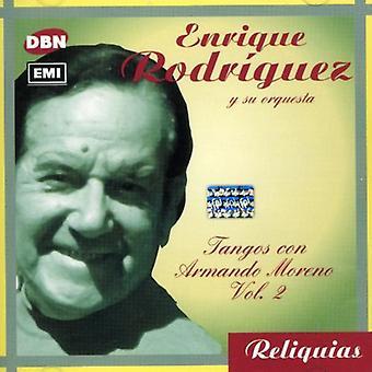 Enrique Rodriguez - Enrique Rodriguez: Vol. 2-Canta Armando Moreno [CD] USA importerer