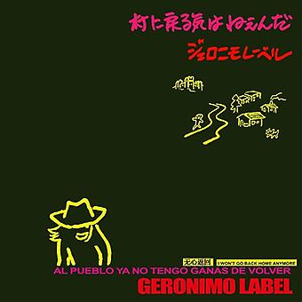 Geronimo Label - I Won't Go Back Home Anymore [CD] USA import