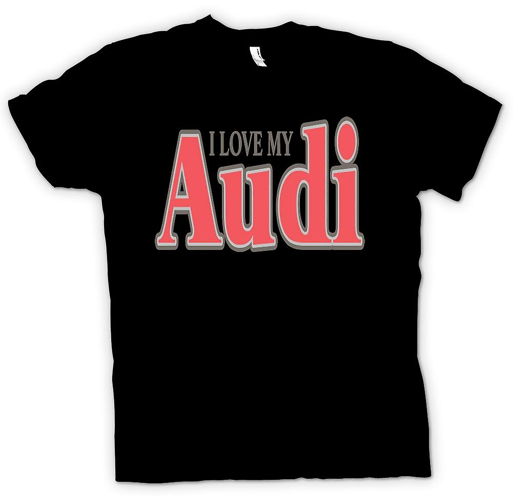 Womens T-shirt - I Love My Audi - Car Enthusiast