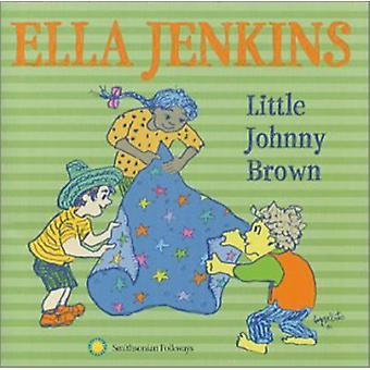 Ella Jenkins - Little Johnny Brown & Other So [CD] USA import