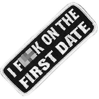 I F**K On The First Date Iron-On/Sew-On Patch