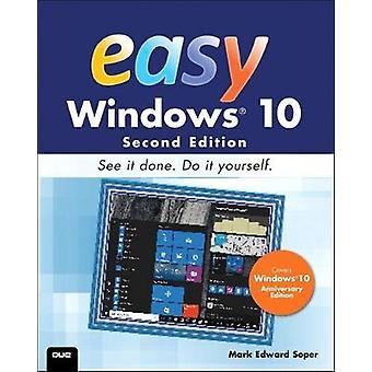Lätt Windows 10 - omfattar uppdatering av Windows-årsdagen av Mark Edward