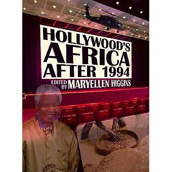 Hollywoods Afrika nach - 1994 von MaryEllen Higgins - 9780821420157 B