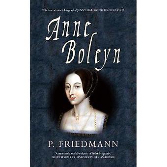 Anne Boleyn av Paul Friedemann - Josephine Wilkinson - 9781445617619 B