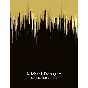 Collected Poems (Main market Ed.) by Michael Donaghy - 9781447261711