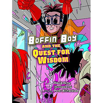 Boffin Boy and the Quest for Wisdom - v. 8 by David Orme - 97818416762