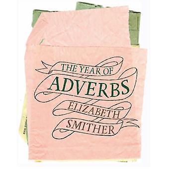 Året av adverb av Elizabeth Smither - 9781869403942 bok