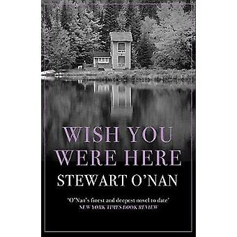 Önskar du var här av Stewart O'Nan - 9781760293888 bok
