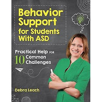 Behavior Support for Students with ASD - Practical Help for 10 Common