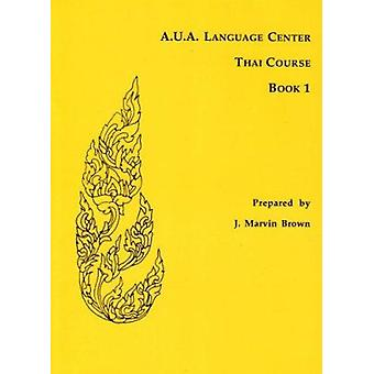 A.U.A. Language Center Thai-Kurs - Buch 1
