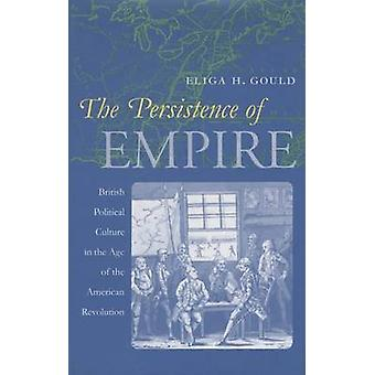 The Persistence of Empire - British Political Culture in the Age of th