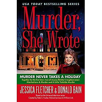 Murder Never Takes a Holiday (Murder She Wrote)