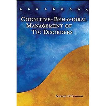 Cognitive Behavioral Behandlung von TIC-Störungen