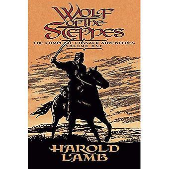 Lupo delle steppe: le avventure di cosacco Complete: v. 1 (avventure cosacche Complete)