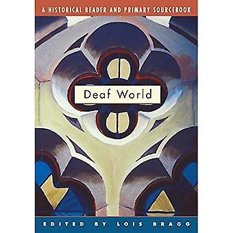 Taube Welt: Ein historischer Leser und primäre Sourcebook