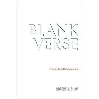 Blank Verse: A Guide to Its History and Use