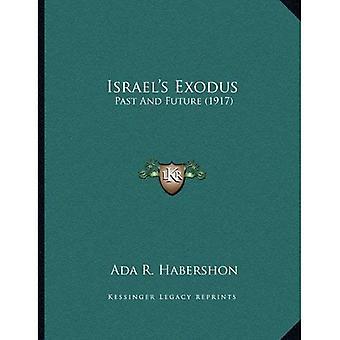 Israel's Exodus: Past and Future (1917)