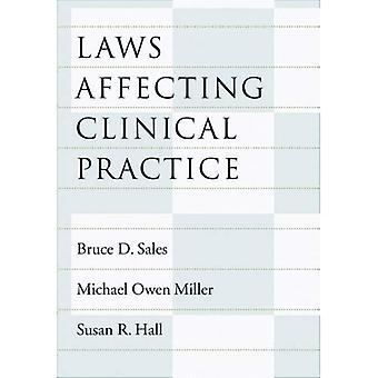 Lagar som påverkar klinisk praxis (lag & offentlig politik: psykologi & samhällsvetenskap)