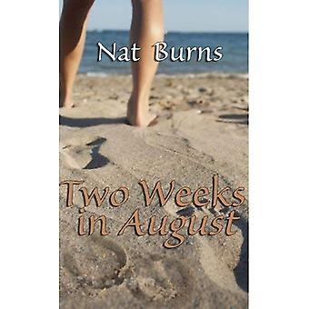 Two Weeks in August
