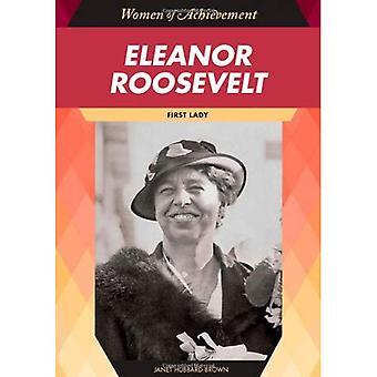 Eleanor Roosevelt: première dame (femmes de réalisation)