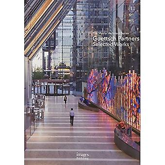 Goettsch Partners: Selected�Works; The Master Architect�Series