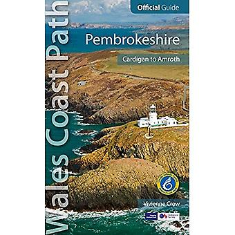 Pembrokeshire : Wales Coast Path Official Guide (Cardigan to Amroth)