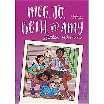Meg, Jo, Beth, and Amy: A� Graphic Novel: A Modern Retelling of Little Women