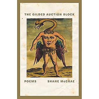 The Gilded Auction Block: Poems