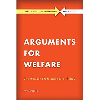 Arguments for Welfare: The Welfare State and Social Policy (Rowman & Littlefield International - Policy Impacts)
