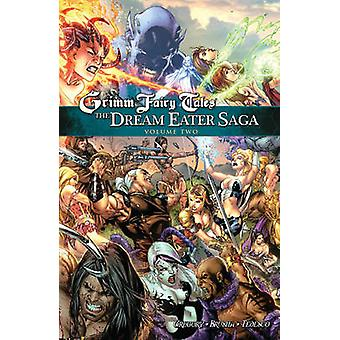 Grimm Fairy Tales - The Dream Eater Saga - Volume 2 by Raven Gregory -