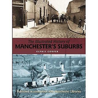 De geïllustreerde geschiedenis van Manchester's voorsteden (Suburbs)