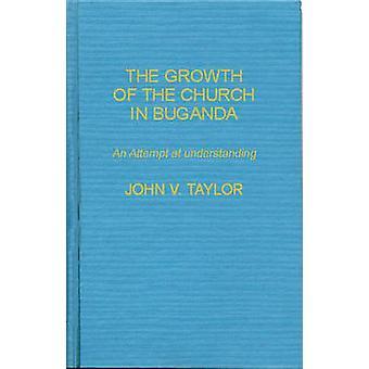Kasvua kirkon Buganda pyritään ymmärtämään Taylor & John Vernon