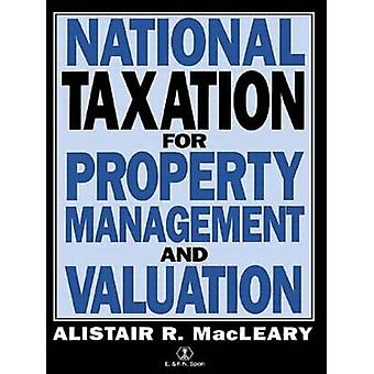 National Taxation for Property Management and Valuation by Macleary & Alistair