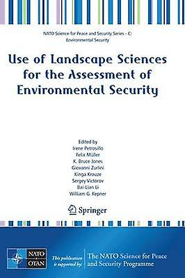 Use of Landscape Sciences for the Assessment of Environmental Security by Muller & Felix