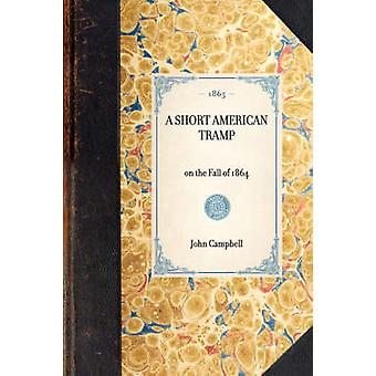 Short American Tramp by Campbell & John