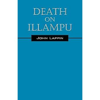 Dood op Illampu door Lappin & John