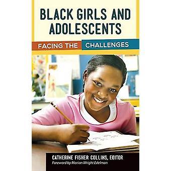 Schwarze Mädchen und Jugendliche, die den Herausforderungen von & Catherine Collins
