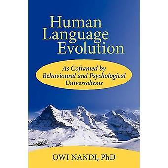 Evolution der menschlichen Sprache wie von Verhaltens- und psychischen Universalismus von Nandi Phd & Owi Coframed