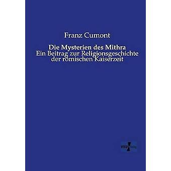 Die Mysterien des Mithra by Cumont & Franz