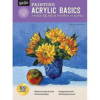 Painting: Acrylic Basics: Master the art of painting� in acrylic (How to Draw & Paint)
