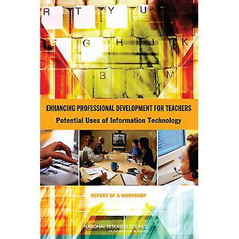 Enhancing Professional Development for Teachers - Potential Uses of In