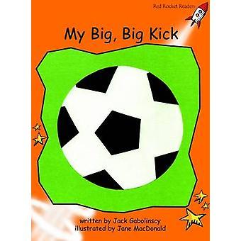 My Big - Big Kick - Fluency - Level 1 (International edition) by Jack G