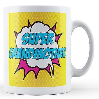 Super Grandmother! Pop Art Mug - Printed Mug