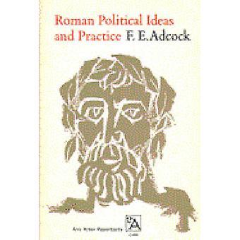 Roman Political Ideas and Practice by F. E. Adcock - 9780472060887 Bo