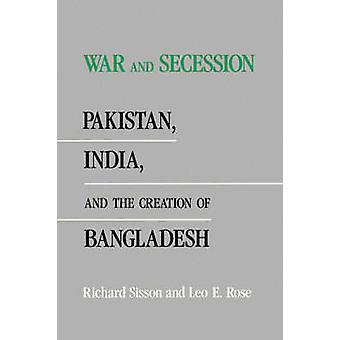 Krig og løsrivelse - Pakistan - India og etableringen av Bangladesh av