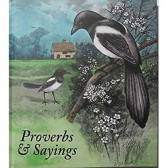 Proverbs and Sayings by Helen Bate - 9780956381842 Book