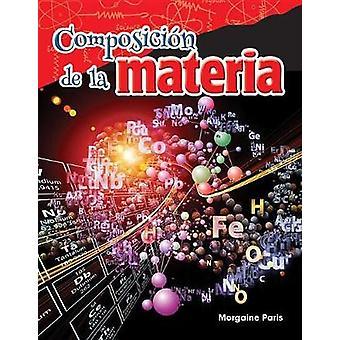 Composicion de La Materia (Composition of Matter) (Spanish Version) (