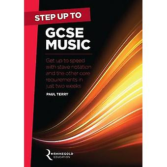 Step Up to GCSE Music - Get Up to Speed with Stave Notation and the Co