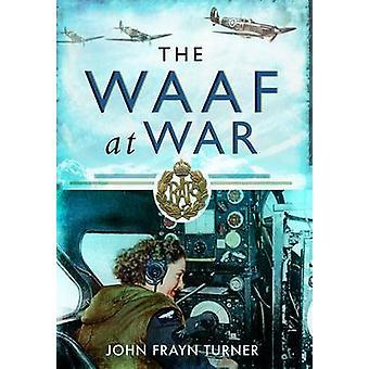 WAAF i krig av John Frayn Turner - 9781848845398 bok