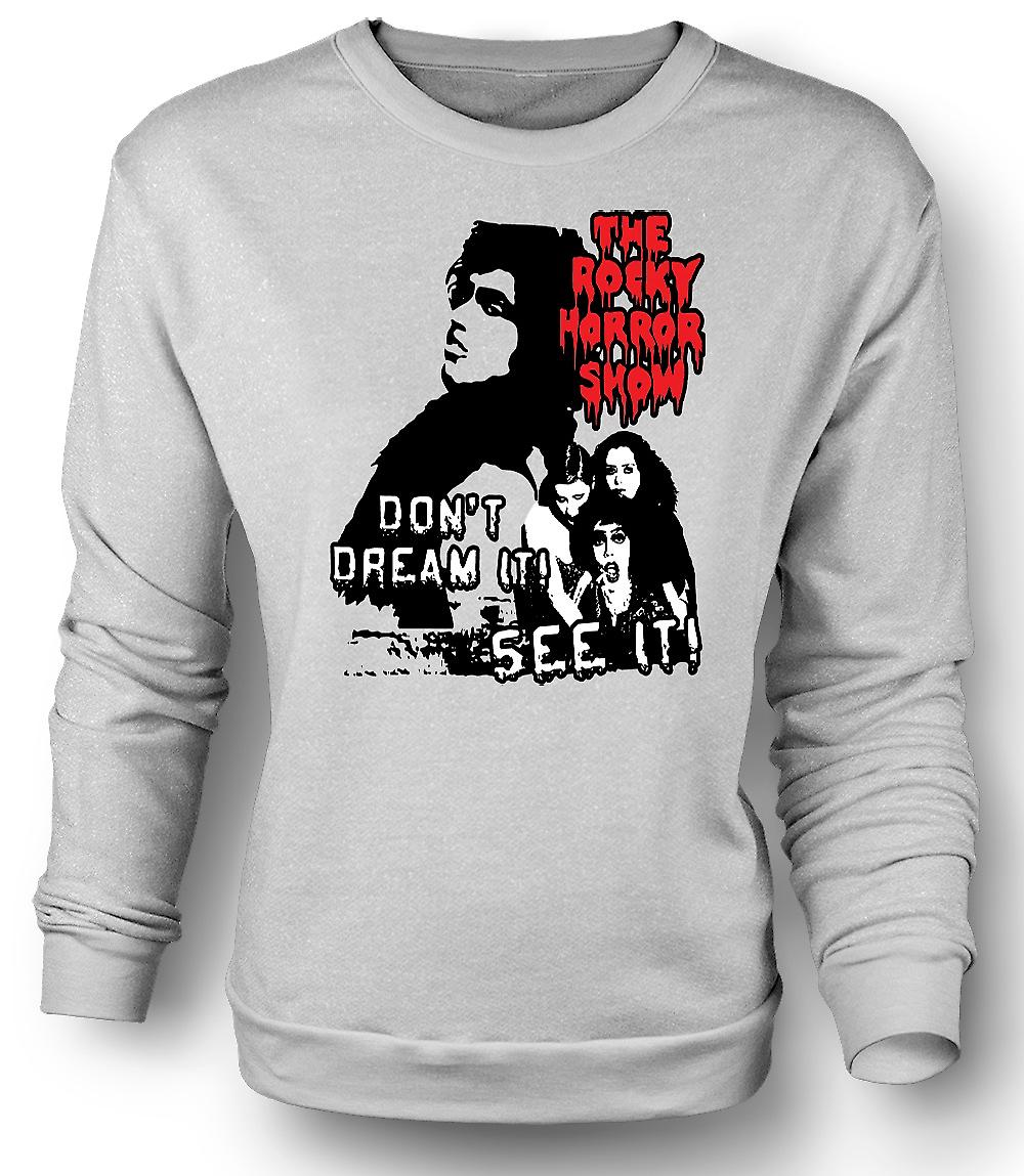 Mens Sweatshirt Rocky Horror Don't Dream - Funny